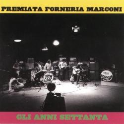 Premiata Forneria Marconi - Gli Anni '70