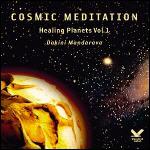 Dakini Mandarava - Cosmic Meditation - Healing Planets Vol.1