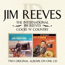 Jim Reeves - The International Jim Reeves/ Good 'N' Country
