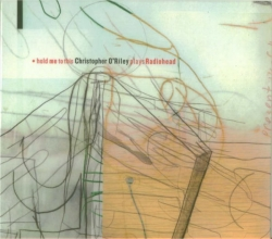 Christopher O'Riley - Hold Me To This - Christopher O'Riley Plays Radiohead