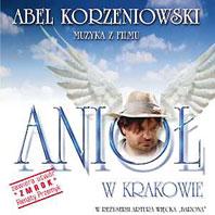 Abel Korzeniowski - Muzyka z filmu Anioł w Krakowie