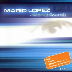 Mario Lopez - Eternal Sounds