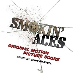 Clint Mansell - Smokin' Aces (Original Motion Picture Score)