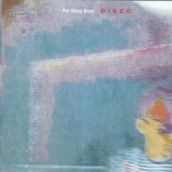 Pet Shop Boys - Disco: The Pet Shop Boys Remix Album