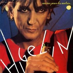Jacques Higelin - Caviar Pour Les Autres...