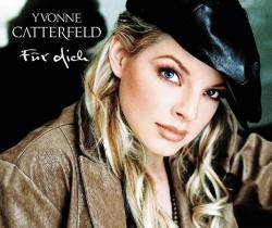 Yvonne Catterfeld - Für Dich