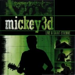 Mickey 3D - Live À Saint-Étienne