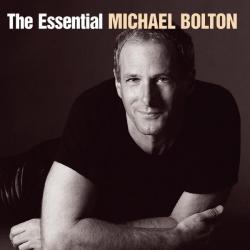 Michael Bolton - The Essential Michael Bolton