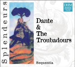 Sequentia - DHM Splendeurs: Dante & Les Troubadours