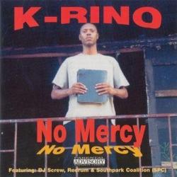 K-Rino - No Mercy