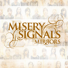 Misery Signals - Mirrors