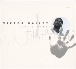 Victor Bailey - That's Right