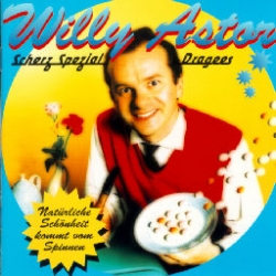 Willy Astor - Scherz Spezial Dragees