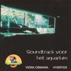 Hybryds - Music For Exhibiting Water With Contents: Soundtrack Voor Het Aquarium Zoo Antwerpen