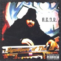 A.D.O.R. - Signature Of Ill