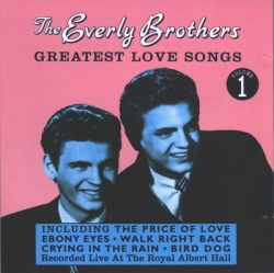 Everly Brothers - Greatest Love Songs - Volume 1