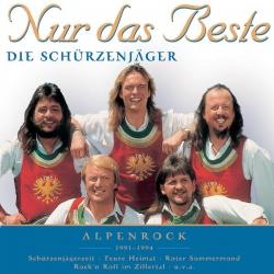 Schürzenjäger - Nur das Beste (Alpenrock)