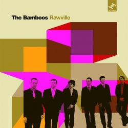 The Bamboos - Rawville
