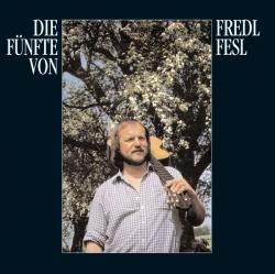 Fredl Fesl - Die Fünfte von Fredl Fresl