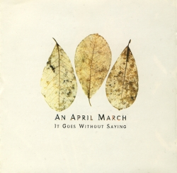 April March - It Goes Without Saying