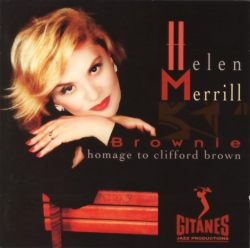 Helen Merrill - Brownie Homage To Clifford Brown