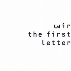 wir - The First Letter