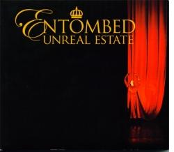 Entombed - Unreal Estate
