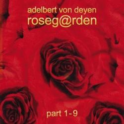Adelbert Von Deyen - Roseg@rden