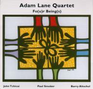Adam Lane Quartet - Fo(u)r Being(s)
