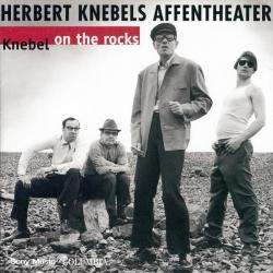 Herbert Knebels Affentheater - Knebel On The Rocks