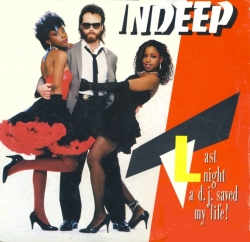 Indeep - Last Night A D.J. Saved My Life!