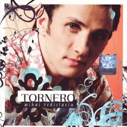 Mihai Traistariu - Tornero