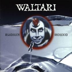 Waltari - Radium Round