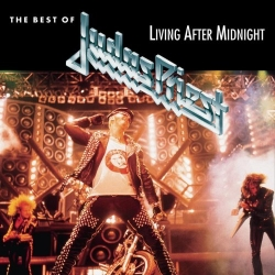 Judas Priest - Living After Midnight: The Best Of Judas Priest