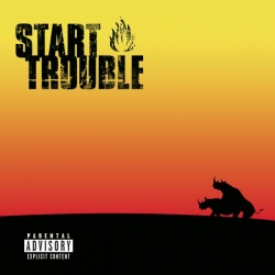 Start Trouble - Every Solution Has Its Problem