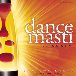Instant Karma - Dance Masti... Again
