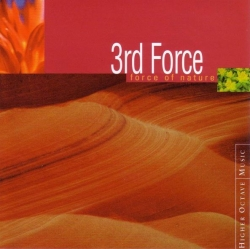 3rd Force - Force Of Nature