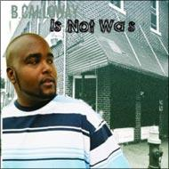B. Calloway - Is Not Was