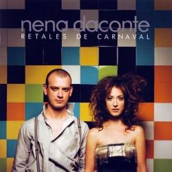 Nena Daconte - Retales De Carnaval