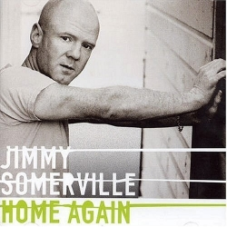 Jimmy Somerville - Home Again