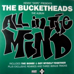 The Bucketheads - All In The Mind