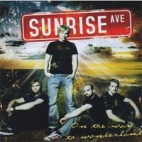 Sunrise Avenue - On the way to wonderland