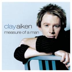 Clay Aiken - Measure of a Man