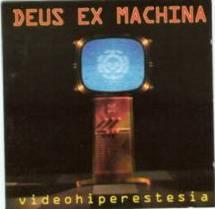 Deus Ex Machina - Videohiperestesia