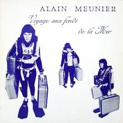 Alain Meunier - Voyage Aux Fonds De La Mer