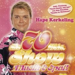 Hape Kerkeling - Die 70 Min. Show - Musik & Spaß