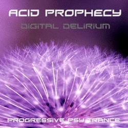 Acid Prophecy - Digital Delirium