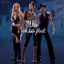 3LW - A Girl Can Mack