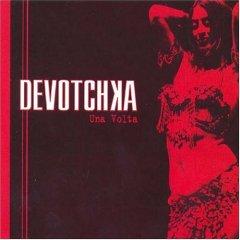 DeVotchka - Una Volta