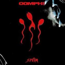 Oomph! - Sperm